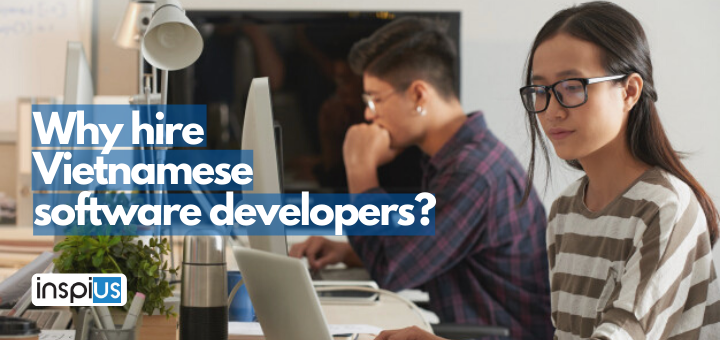 Why hire Vietnamese software developers